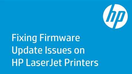 Fixing Initialization Issues from Firmware Updates on HP LaserJet Printers