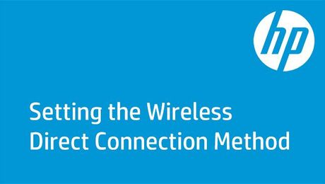 Setting the Wireless Direct Connection Method on HP Enterprise Printers
