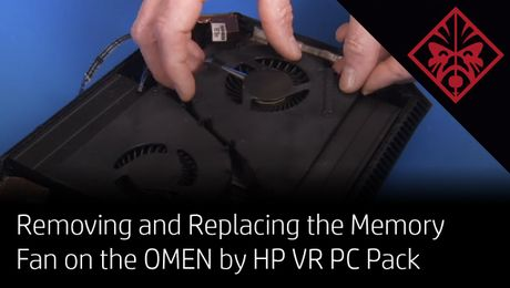 Removing and Replacing the Memory Fan on the OMEN by HP VR PC Pack