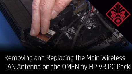 Removing and Replacing the Main Wireless LAN Antenna on the OMEN by HP VR PC Pack