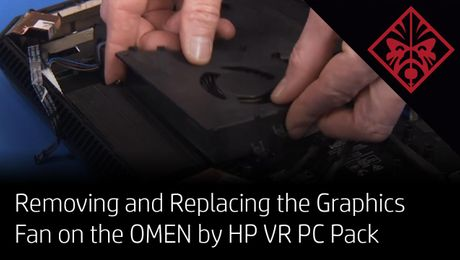 Removing and Replacing the Graphics Fan on the OMEN by HP VR PC Pack