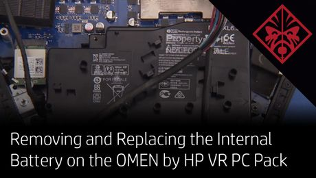 Removing and Replacing the Internal Battery on the OMEN by HP VR PC Pack