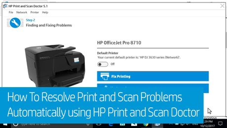 How To Resolve Print and Scan Problems Automatically using HP Print and Scan Doctor