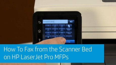 How To Fax from the Scanner Bed on HP LaserJet Pro MFPs