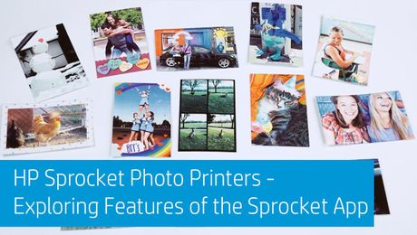 HP Sprocket Photo Printers - Exploring Features of the Sprocket App