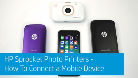 HP Sprocket Photo Printers - How To Connect a Mobile Device
