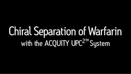 ACQUITY UPC2: Chiral Separation of Warfarin