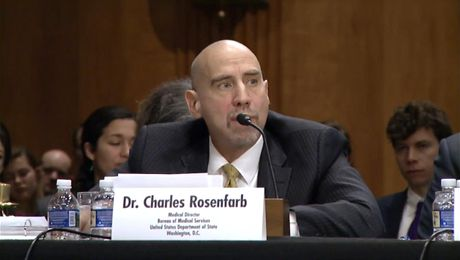 Dr. Rosenfarb, Bureau of Medical Services Director, Testifies on Attacks on U.S. Diplomats in Cuba