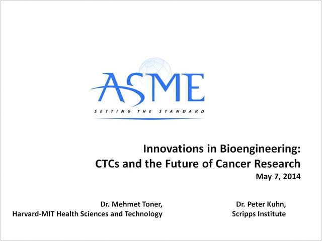 Webinar: Innovations in Bioengineering: CTCs and the Future of Cancer Research