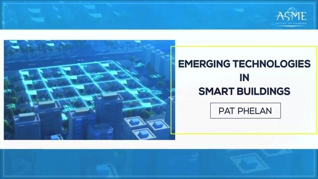 Emerging Technologies in Smart Buildings