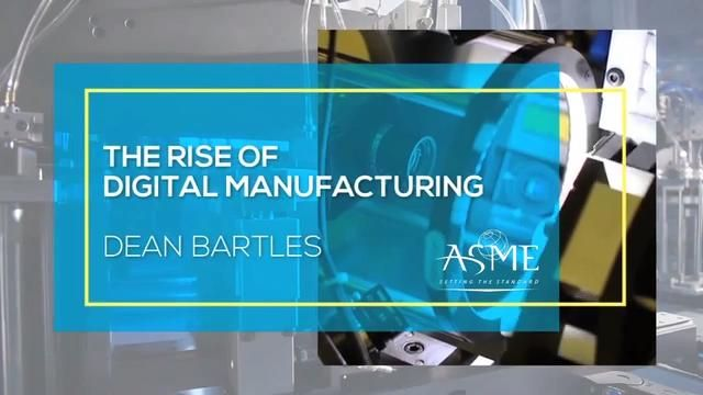 The Rise of Digital Manufacturing