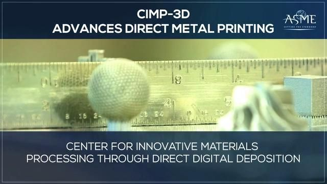CIMP-3D Advances Direct Metal Printing