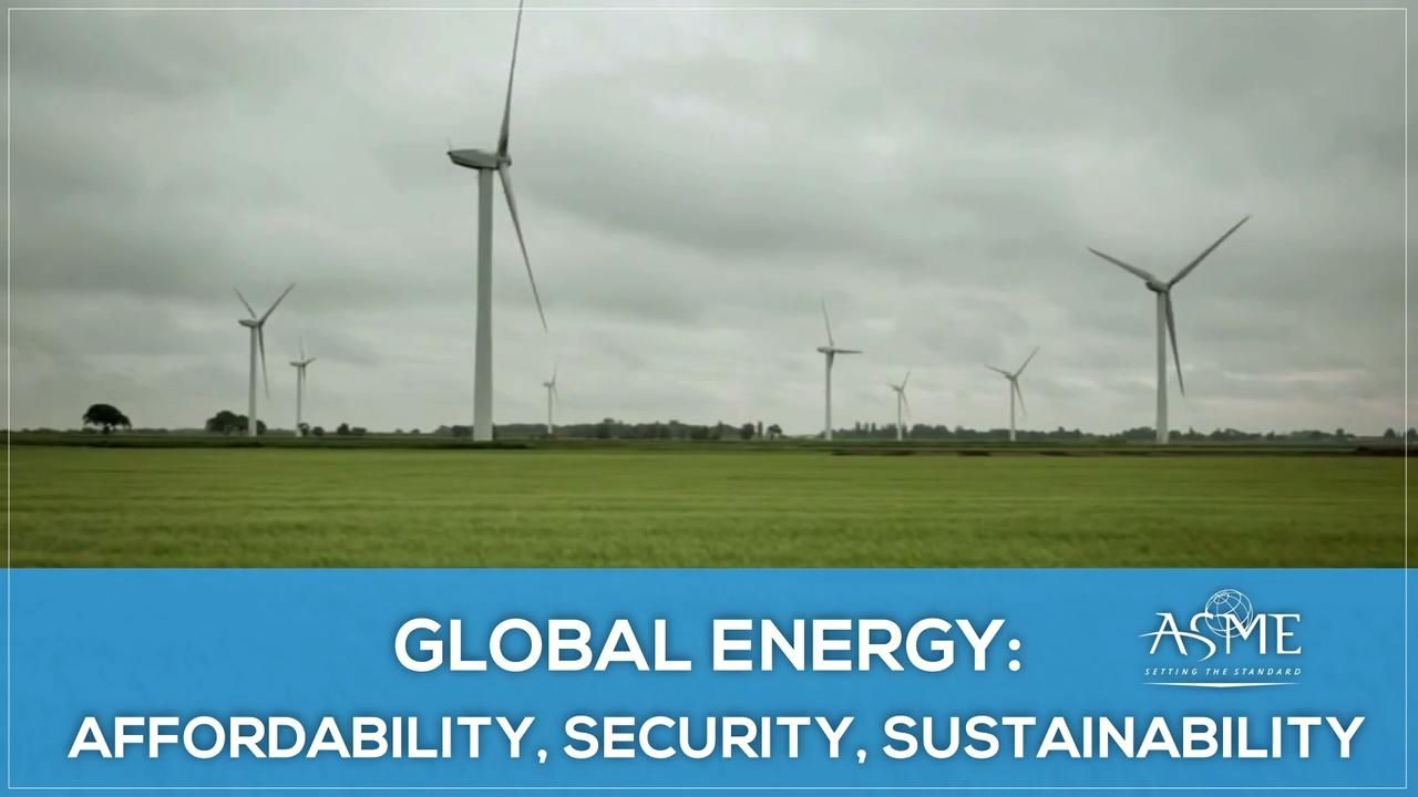 Global Energy: Affordability, Security, and Sustainability