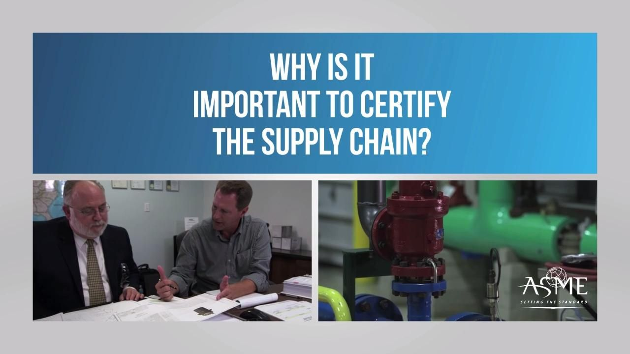 Why Certify the Supply Chain?