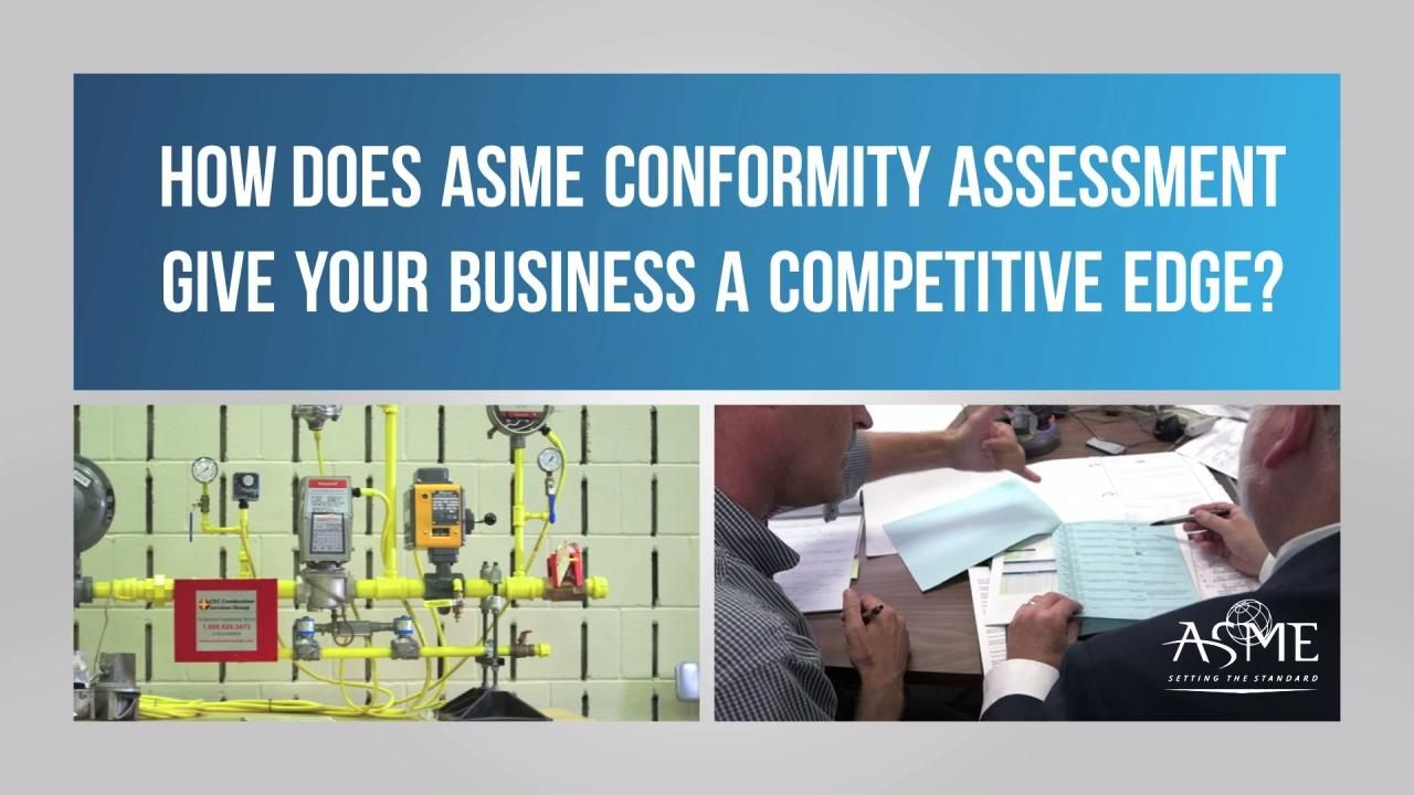 How Does ASME Conformity Assessment Give Your Business a Competitive Edge?