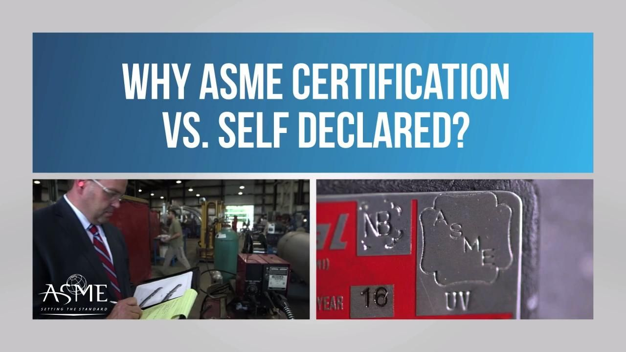 Why ASME Conformity Assessment vs. Self-Declared?