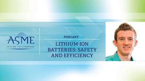 Lithium-Ion Batteries- Safety and Efficiency