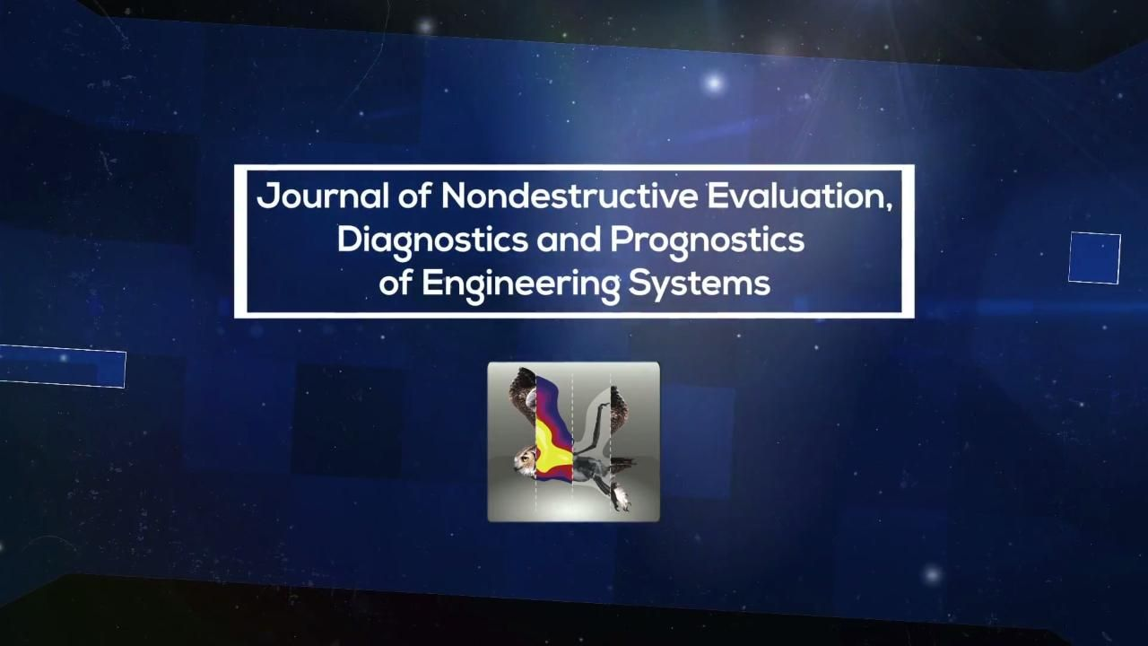 Journal of Nondestructive Evaluation, Diagnostics and Prognostics of Engineering Systems