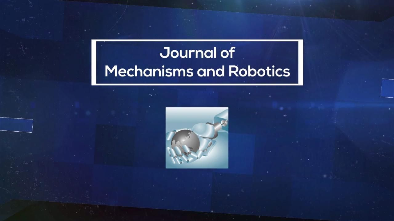 Journal of Mechanisms and Robotics
