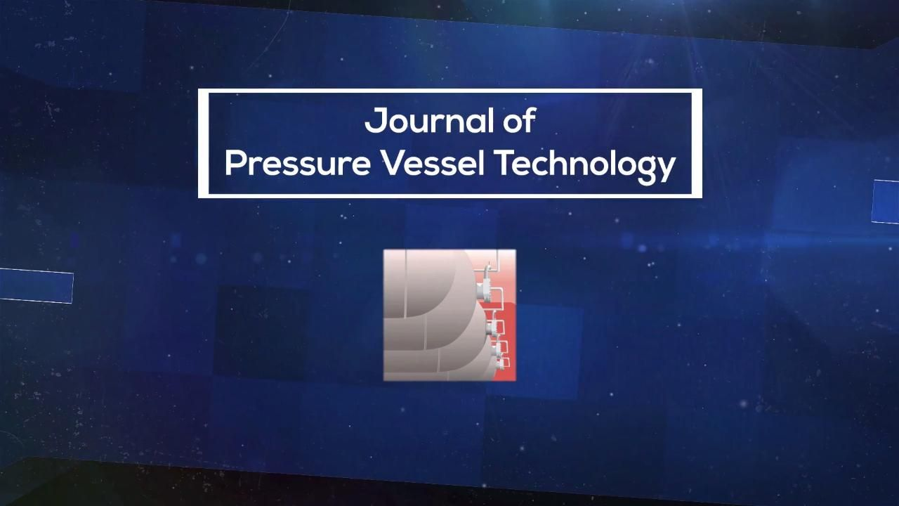 Journal of Pressure Vessel Technology