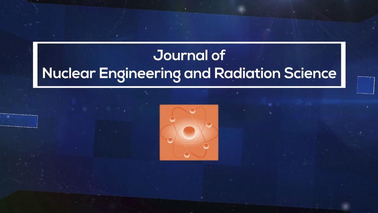 Journal of Nuclear Engineering and Radiation Science