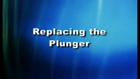 Replacing the Plunger Seal and Plunger
