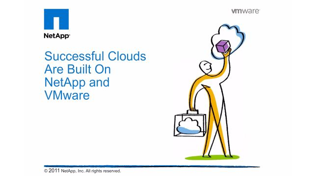 Successful Clouds Are Built On NetApp and Vmware