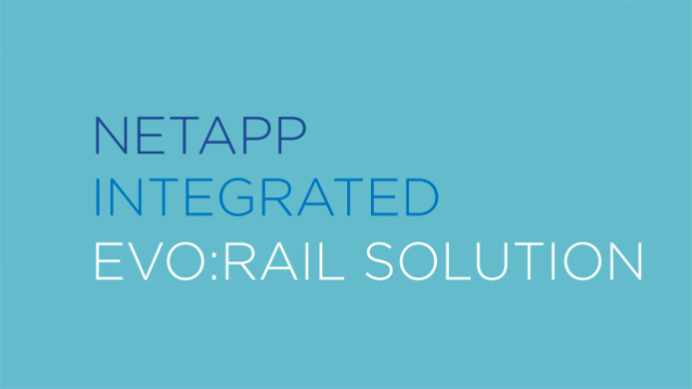 NetApp Integrated EVO:RAIL Solution