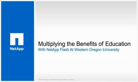 Multiplying the Benefits of Education with NetApp Flash at Western Oregon University