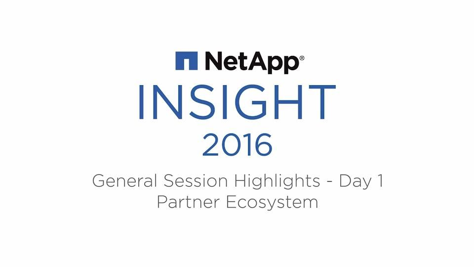 NetApp Insight 2016: General Session Highlights - Partner Ecosystem