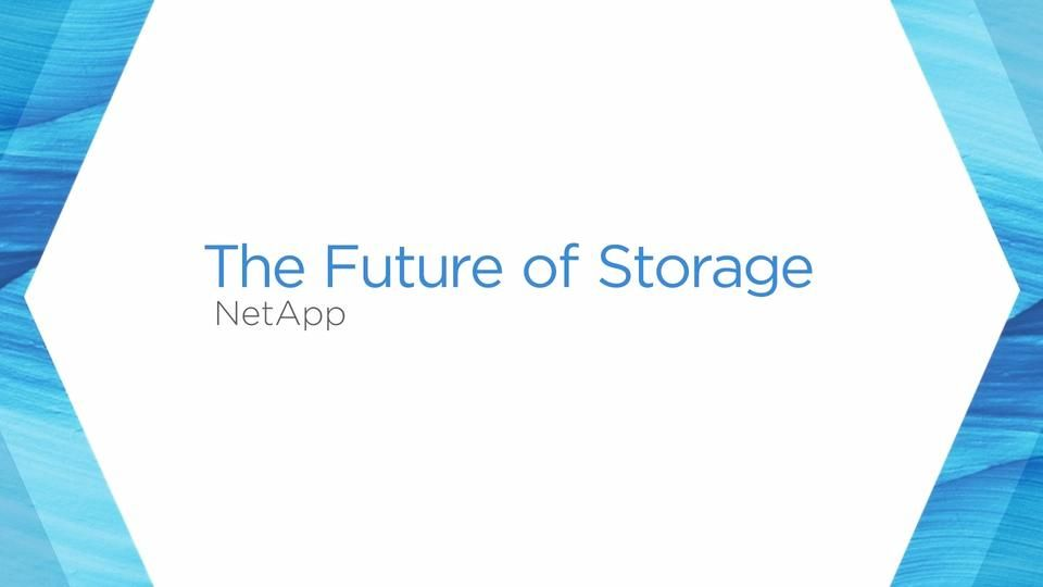 Whiteboard Session: The Future of Storage with NetApp