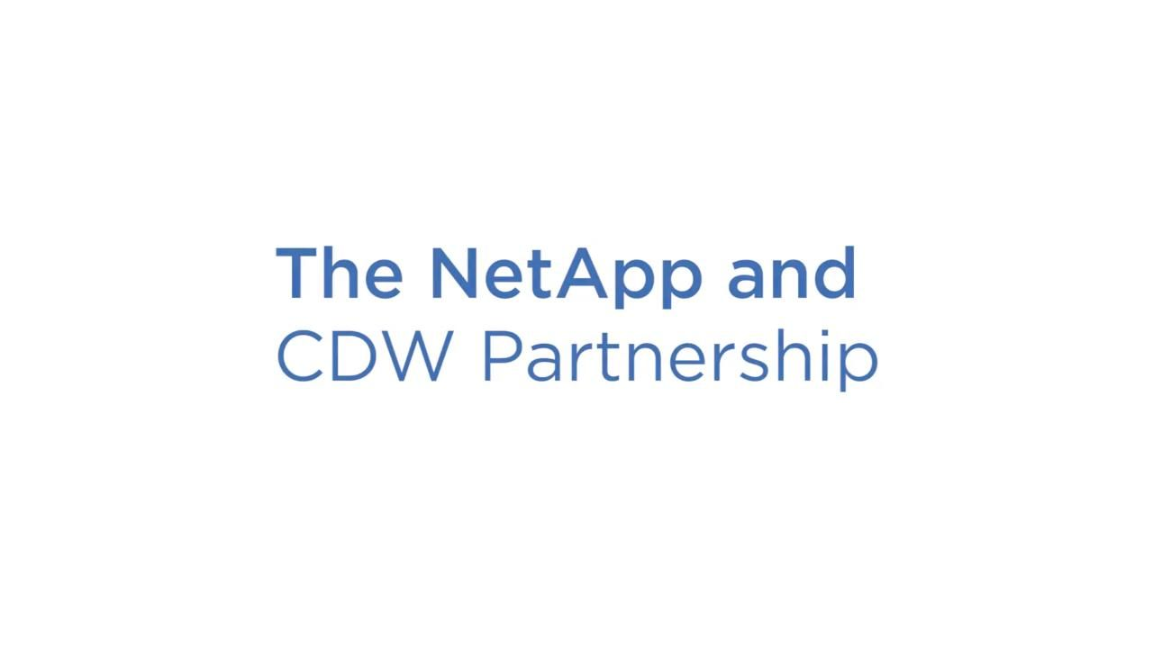 The NetApp and CDW Partnership