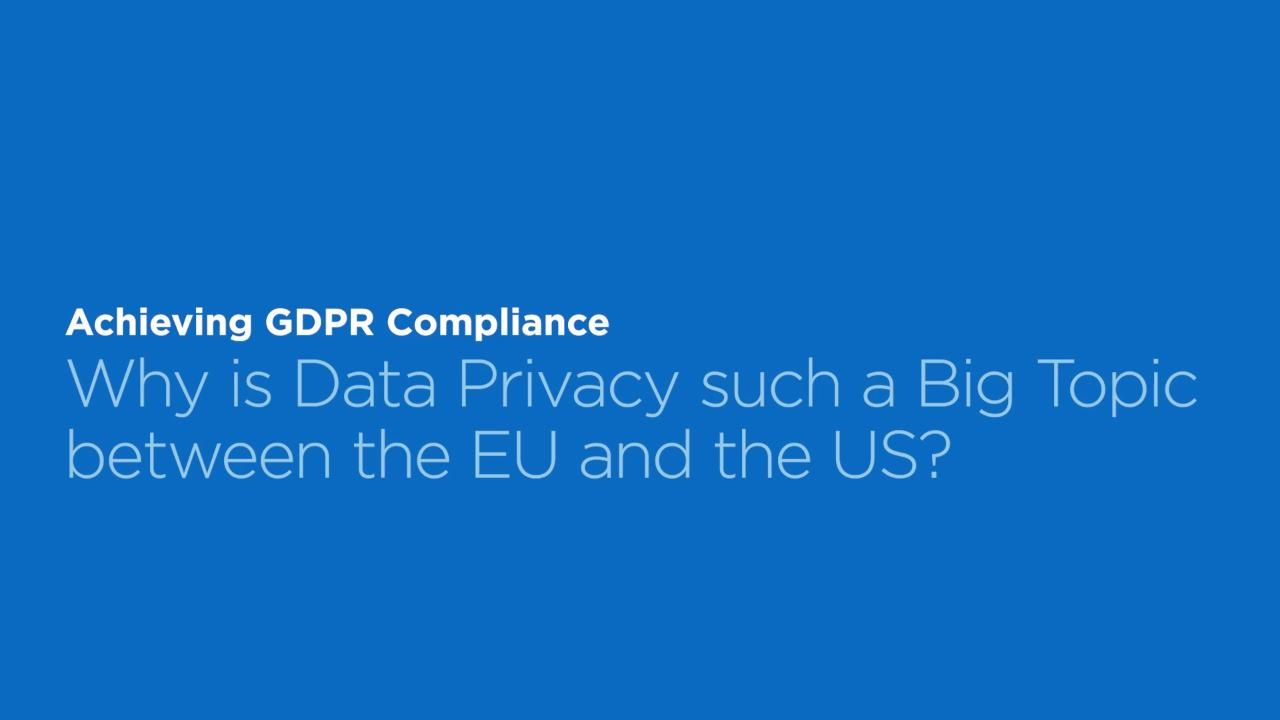How the EU and US Differ on Data Privacy