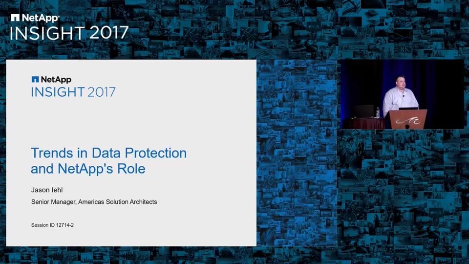 Trends in Data Protection and the NetApp Role