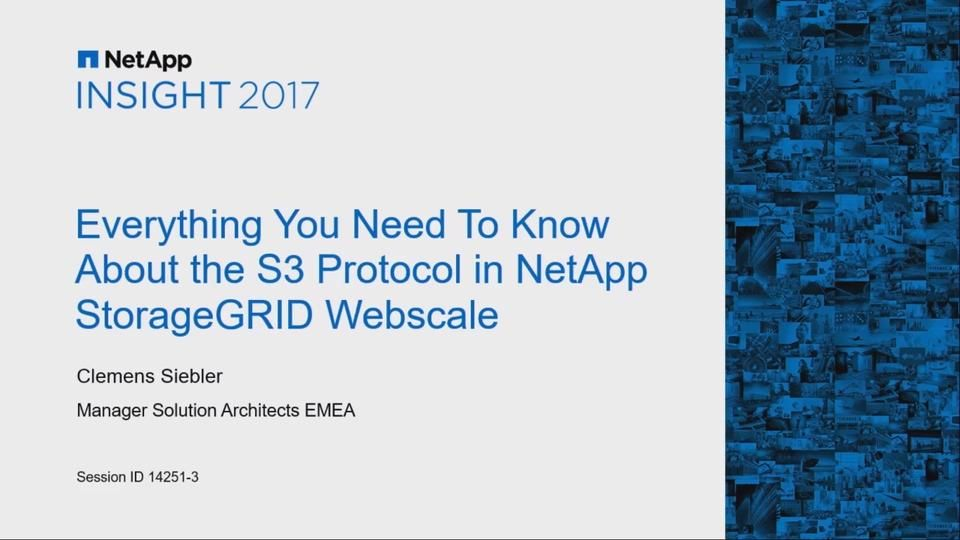 Everything You Need to Know About the S3 Protocol in NetApp StorageGRID Webscale