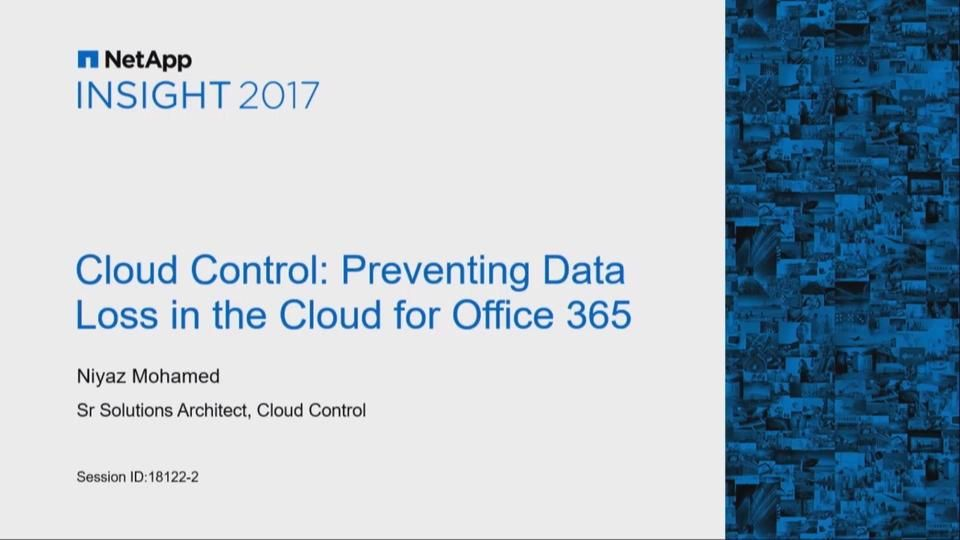 Cloud Control - Preventing Data Loss in the Cloud for Office 365