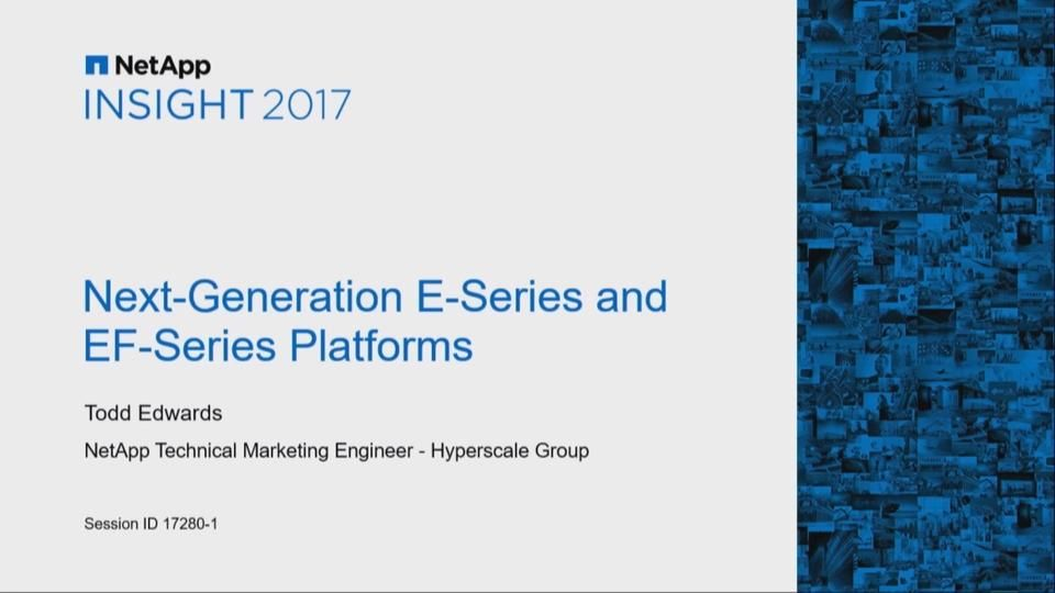 Next-Generation E-Series and EF-Series Platforms