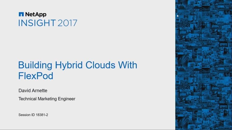 Building Hybrid Clouds with FlexPod