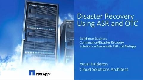 Build your Business Continuance/Disaster Recovery Solution on Azure with ASR And NetApp