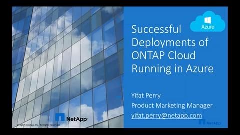 Successful Deployments of ONTAP Cloud Running in Azure