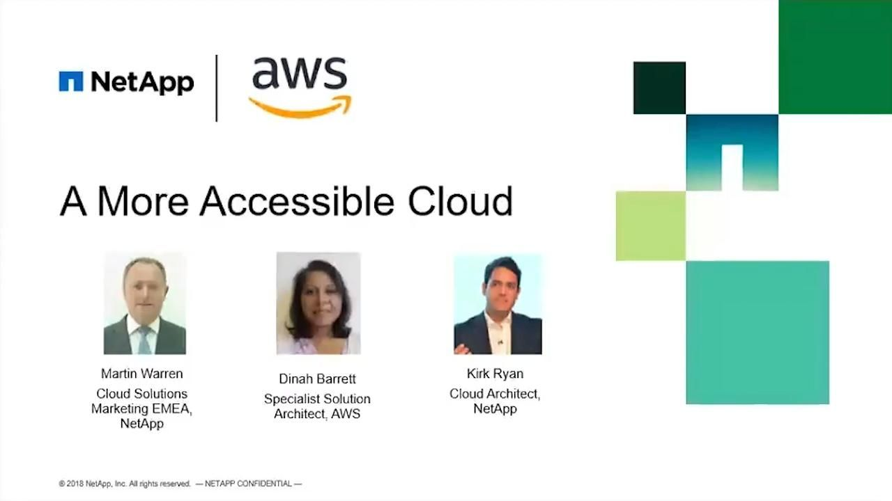 AWS & NetApp: A More Accessible Cloud