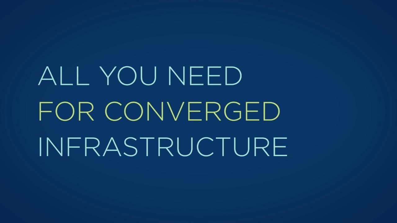 Three Benefits of a Converged Infrastructure