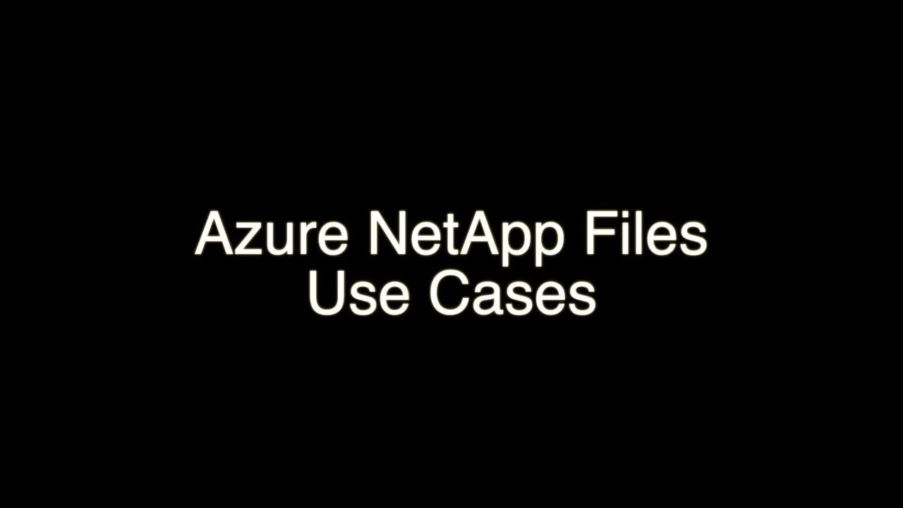 Azure NetApp Files Use Cases