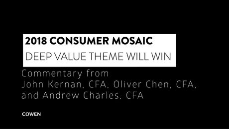 Kernan, Chen, & Charles 01/05/18 – 2018 Consumer Mosaic: Deep Value Theme Will Win