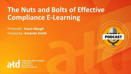 The Nuts and Bolts of Effective Compliance E-Learning