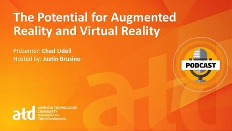 The Potential for Augmented Reality and Virtual Reality