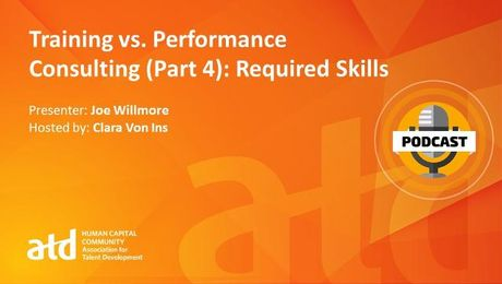 Training vs. Performance Consulting (Part 4): Required Skills