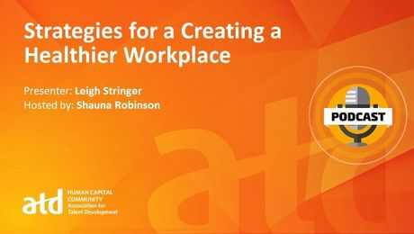 Strategies for Creating a Healthy Workplace