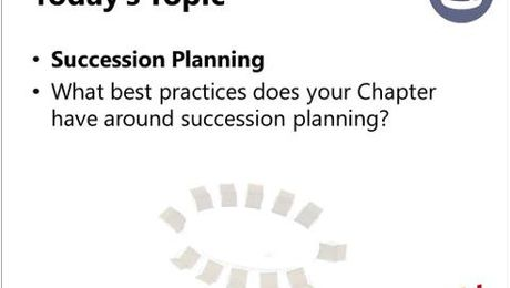 Chapter Leader Roundtable: Succession Planning
