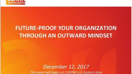 Future-Proof Your Organization Through an Outward Mindset